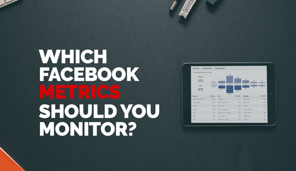 Which Facebook metrics?