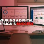 Measuring a digital campaign's success